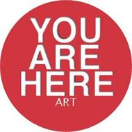 YOU ARE HERE ART