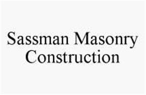 SASSMAN MASONRY CONSTRUCTION