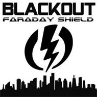 BLACKOUT FARADAY SHIELD