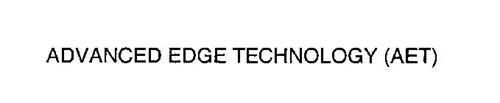 ADVANCED EDGE TECHNOLOGY (AET)