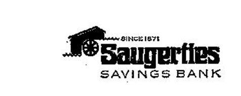 SAUGERTIES SAVINGS BANK SINCE 1871