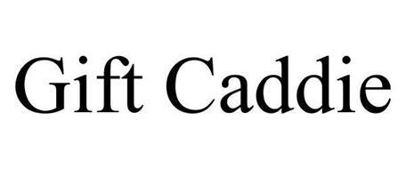 GIFT CADDIE