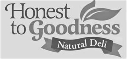 HONEST TO GOODNESS NATURAL DELI