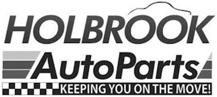 HOLBROOK AUTOPARTS KEEPING YOU ON THE MOVE!