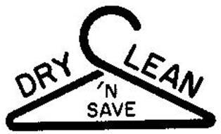 DRY CLEAN 'N SAVE