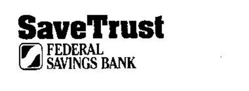 SAVETRUST S FEDERAL SAVINGS BANK
