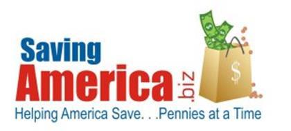 SAVING AMERICA. BIZ HELPING AMERICA SAVE. . .PENNIES AT A TIME