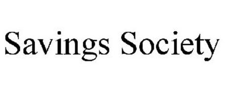 SAVINGS SOCIETY