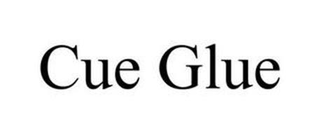 'CUE GLUE