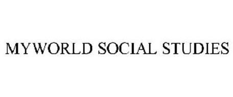 MYWORLD SOCIAL STUDIES Trademark of SAVVAS LEARNING ...