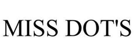 MISS DOT'S