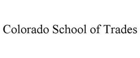COLORADO SCHOOL OF TRADES