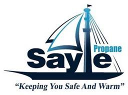 "SAYLE PROPANE ""KEEPING YOU SAFE AND WARM"""