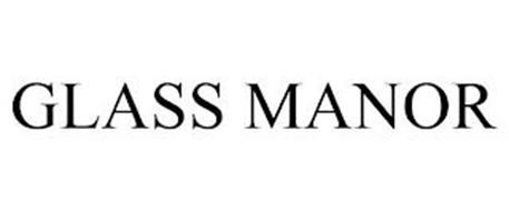GLASS MANOR