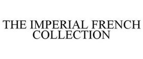 THE IMPERIAL FRENCH COLLECTION