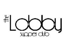 THE LOBBY SUPPER CLUB