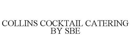 COLLINS COCKTAIL CATERING BY SBE