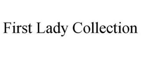 FIRST LADY COLLECTION