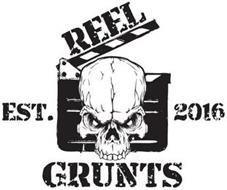 REEL GRUNTS EST. 2016