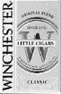 WINCHESTER LITTLE CIGARS ORIGINAL BLEND SINCE 1972 W AMERICAN ORIGINAL CLASSIC