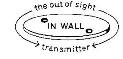 IN WALL THE OUT OF SIGHT TRANSMITTER