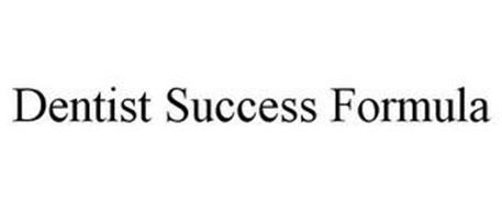 DENTIST SUCCESS FORMULA
