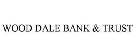 WOOD DALE BANK & TRUST