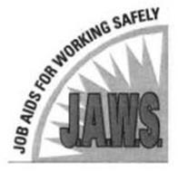 J.A.W.S. JOB AIDS FOR WORKING SAFELY