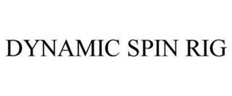 DYNAMIC SPIN RIG