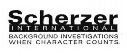 SCHERZER INTERNATIONAL BACKGROUND INVESTIGATIONS WHEN CHARACTER COUNTS.