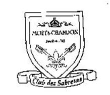 MOET & CHANDON FONDE EN 1743 CLUB DES SABREURS
