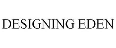 DESIGNING EDEN