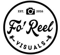FO' REEL VISUALS EST. 2016