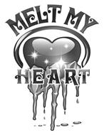 MELT MY HEART