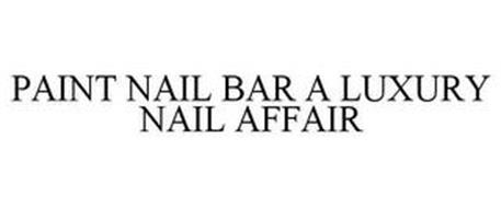 PAINT NAIL BAR A LUXURY NAIL AFFAIR