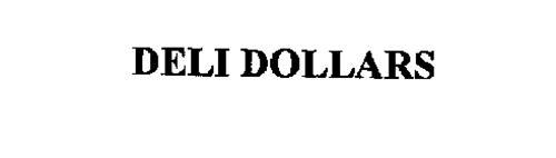 DELI DOLLARS