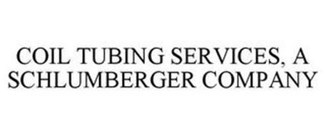 COIL TUBING SERVICES, A SCHLUMBERGER COMPANY