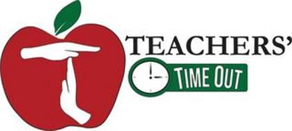 TEACHERS' TIME OUT