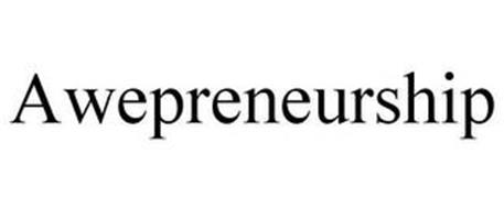 AWEPRENEURSHIP