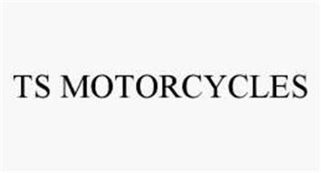 TS MOTORCYCLES