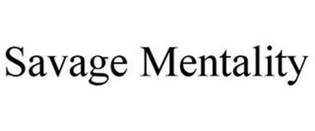 SAVAGE MENTALITY