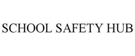 SCHOOL SAFETY HUB