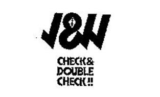 CHECK & DOUBLE CHECK!!  J &  JJ