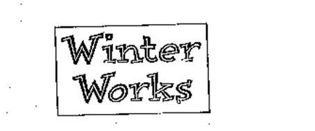 WINTER WORKS