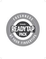 SCHOLLE READYTAP PACK FRESHNESS AT YOUR FINGERTIPS