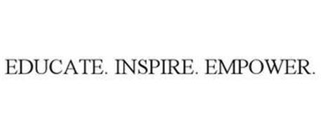 EDUCATE. INSPIRE. EMPOWER.