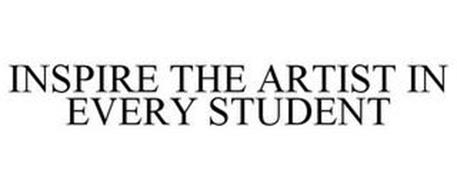 INSPIRE THE ARTIST IN EVERY STUDENT