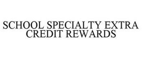 SCHOOL SPECIALTY EXTRA CREDIT REWARDS