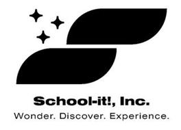 S SCHOOL-IT!, INC. WONDER. DISCOVER. EXPERIENCE.