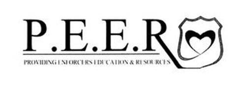 P.E.E.R PROVIDING ENFORCERS EDUCATION & RESOURCES